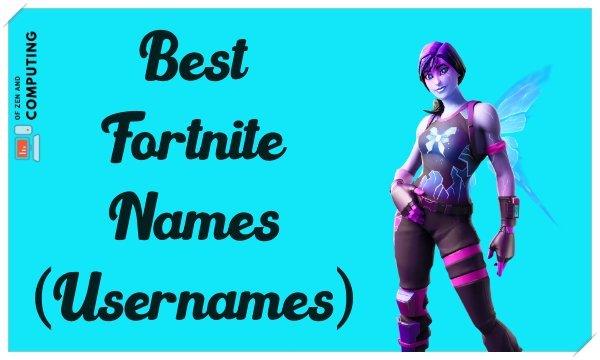 Best Fortnite Names Ideas (Usernames) Not Taken 2020
