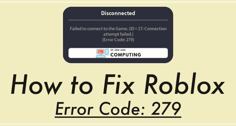 Roblox Error Code 279 Fix (2020)