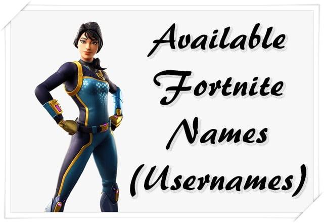 Available Fortnite Names (Usernames)