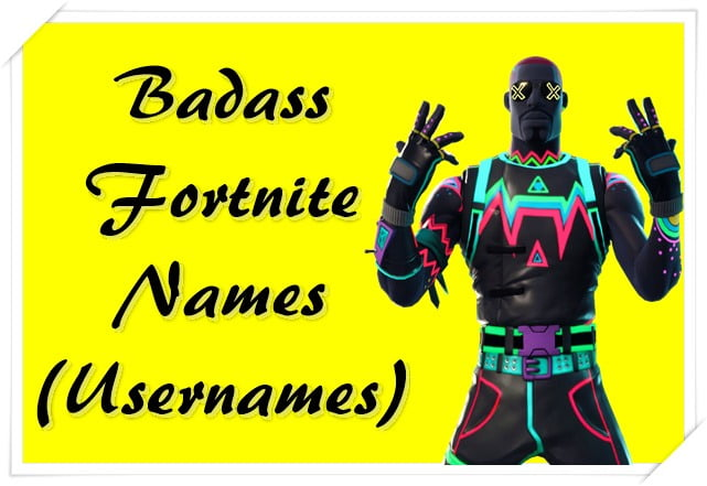 Badass Fortnite Names (Usernames)