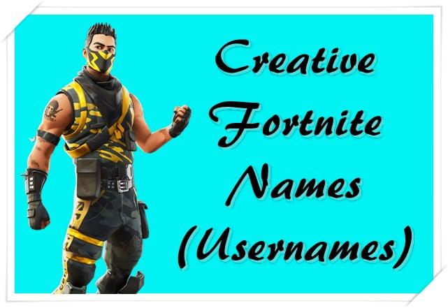 Creative Fortnite Names (Usernames)
