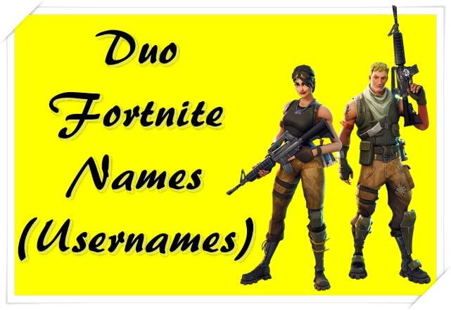 Duo Fortnite Names (Usernames)