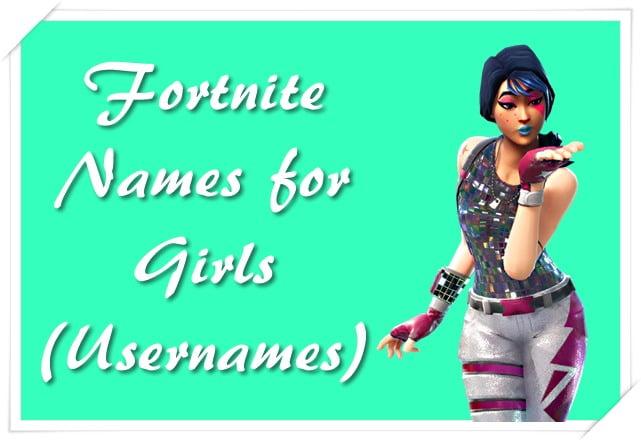 Fortnite Names for Girls (Usernames)