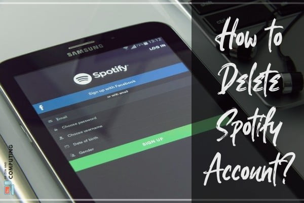 How to Delete Spotify Account Permanently (Cancel, Remove)