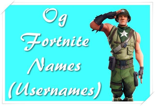 Og Fortnite Names (Usernames)