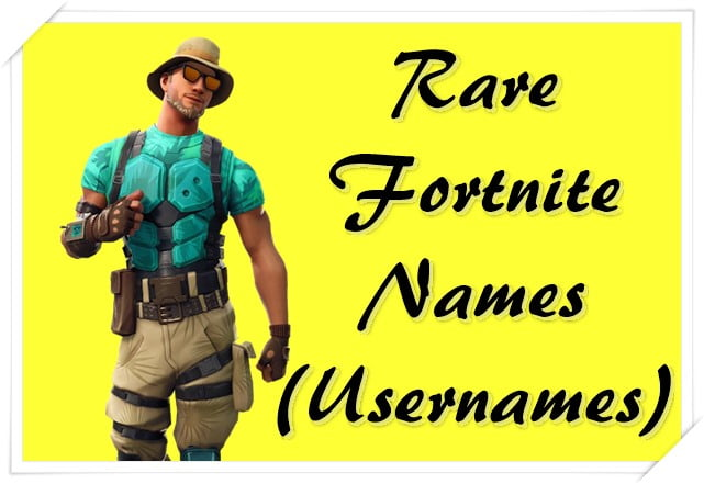 Rare Fortnite names (Usernames)