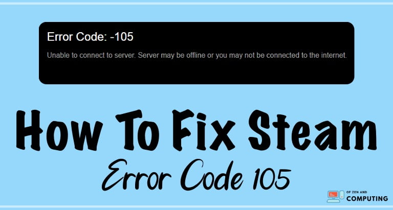Steam Error Code 105 | Working Fix (2020)