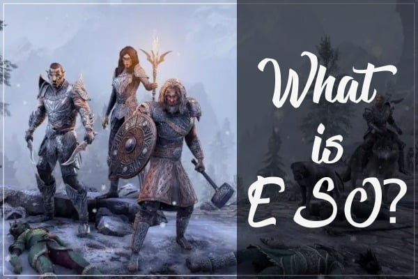 What is ESO (Elder Scrolls Online)?
