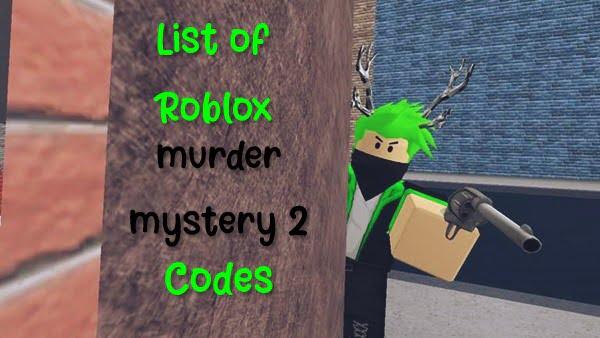All Roblox Murder Mystery 2 Codes (2020) Knife Gun