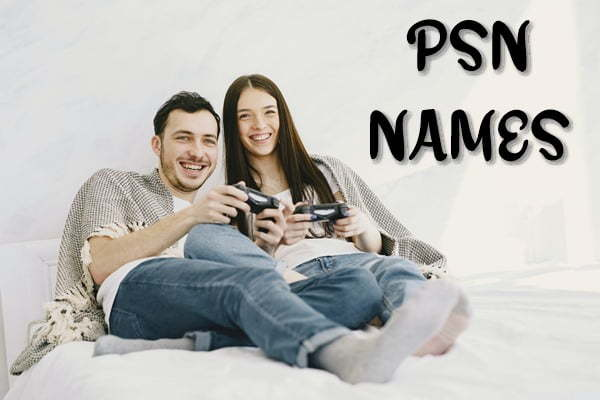 Cool PSN Names 2020 (PS4) - Funny, Good, Badass, Clever