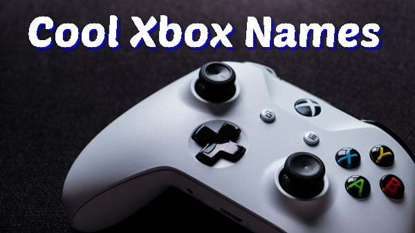 Cool Xbox Names 2020