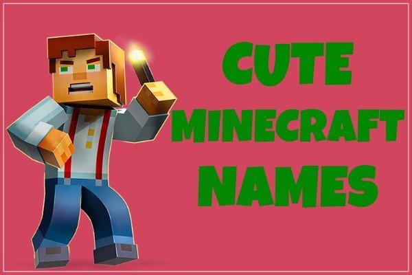 Cute Minecraft Names (2020)