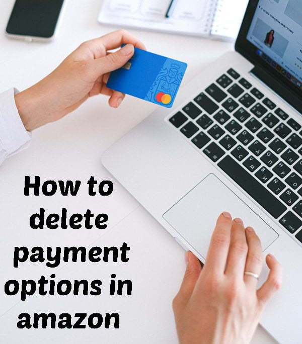 How to Delete Payment Options in Amazon?