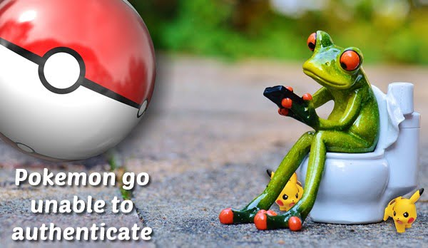 Pokemon Go Unable To Authenticate (2020) Fix