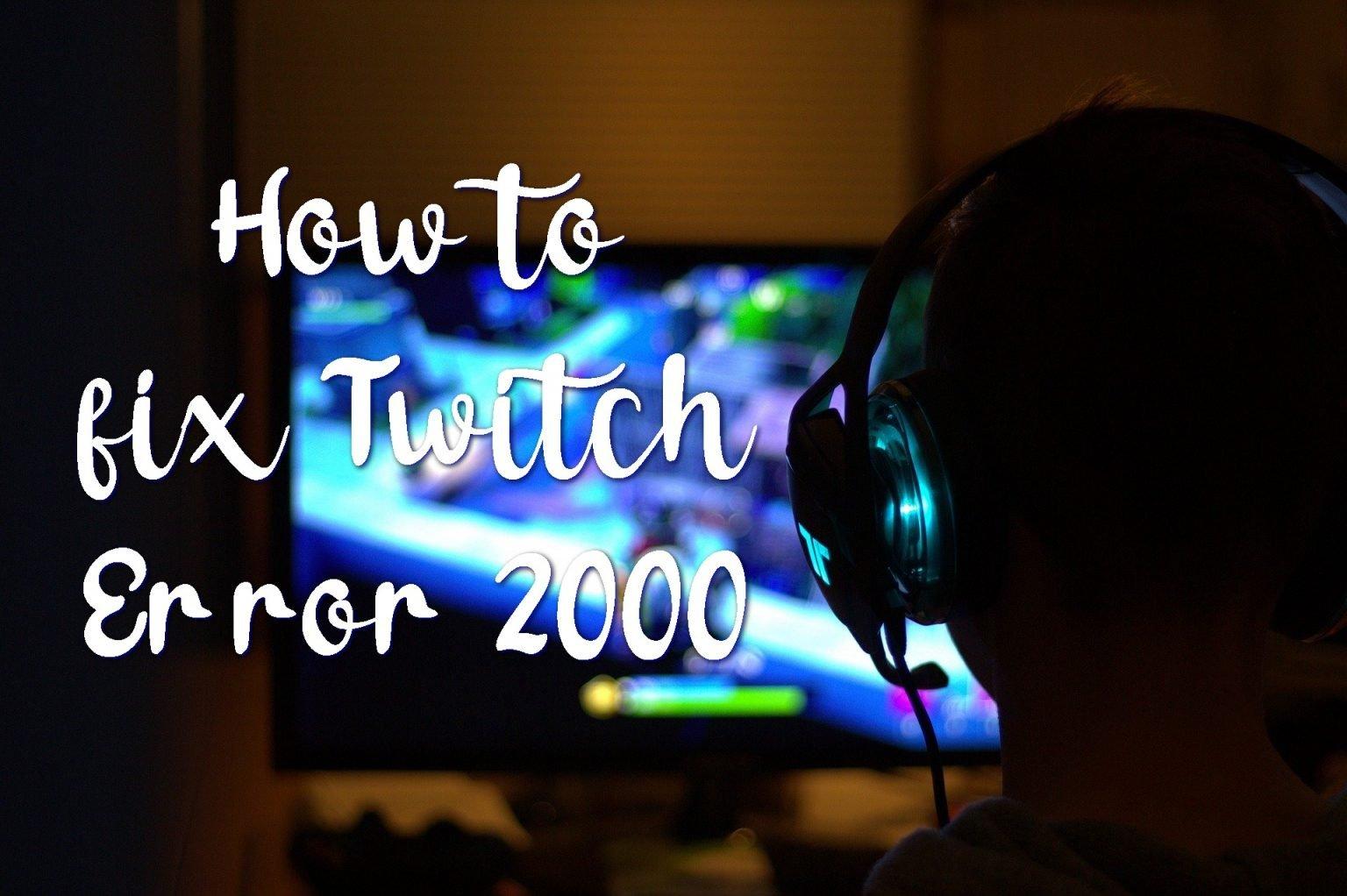 2000 Network Error Twitch