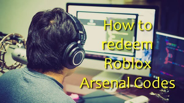 How to Redeem Roblox Arsenal Codes?