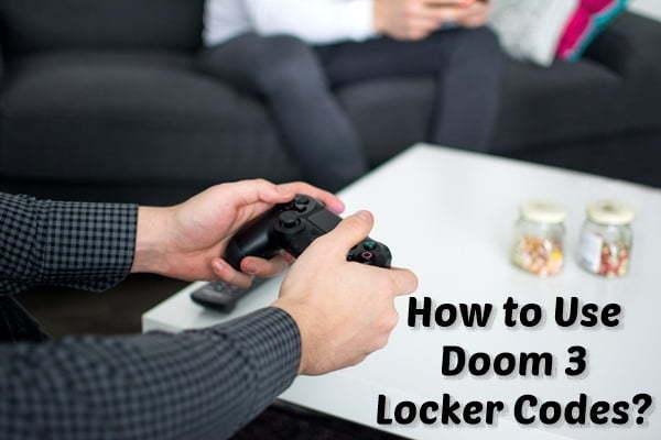 How to Use Doom 3 Storage BFG Locker Codes?