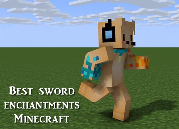 Minecraft Best Sword Enchantments