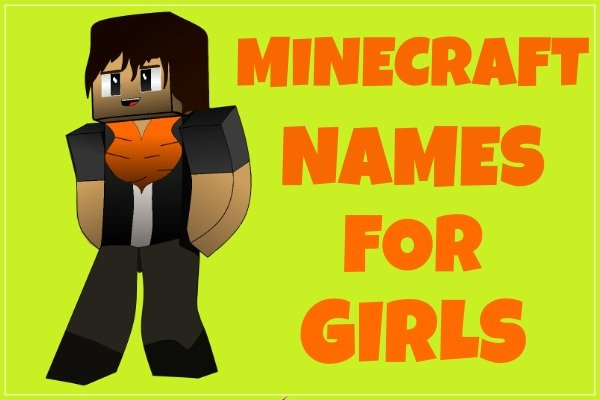 Minecraft Names for Girls (Usernames)
