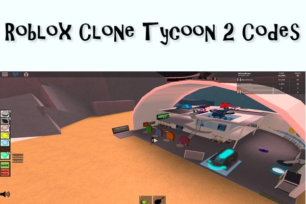 Roblox Clone Tycoon 2 Codes (2020)