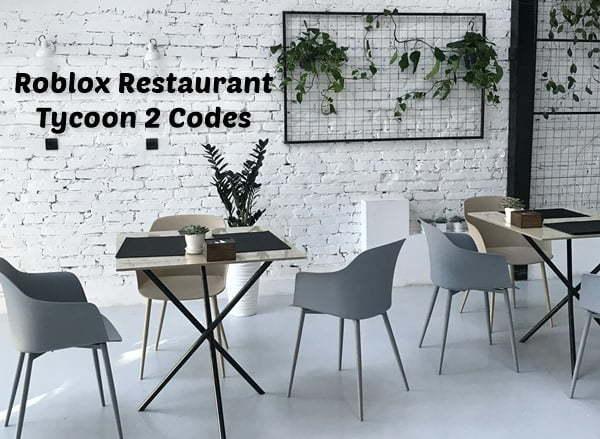 Roblox Restaurant Tycoon 2 Codes (2020)