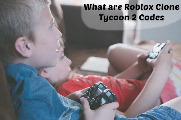 What are Roblox Clone Tycoon 2 Codes?
