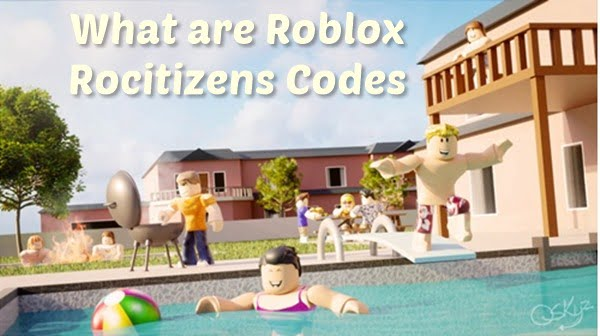 What are Roblox Rocitizens Codes?