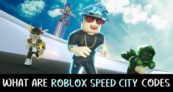 What are Roblox Speed City Codes?