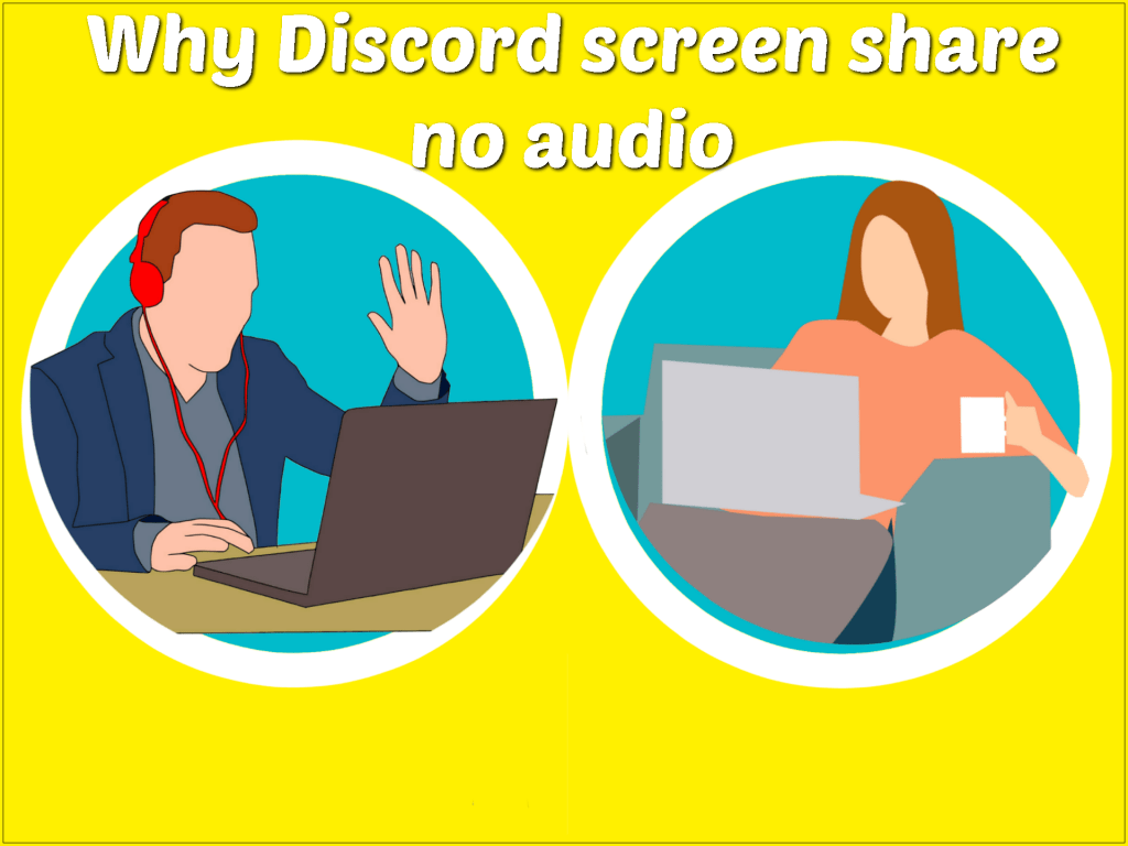 Why Discord Screen Share No Audio?
