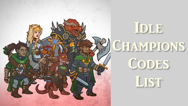 All New Idle Champions Codes (2020)