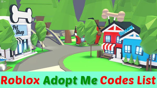 All Roblox Adopt Me Codes (2020) New