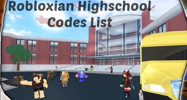 All Robloxian Highschool Codes List (2020)