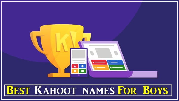 Best Kahoot Names For Boys