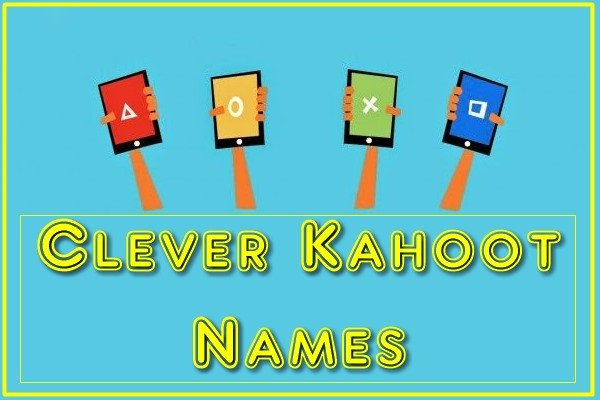 Clever Kahoot Names (2020)