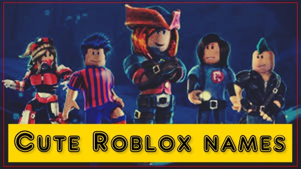 Cute Roblox Usernames (Names) 2020