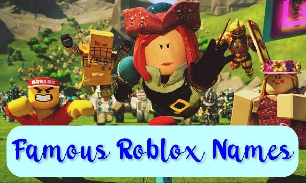 Famous Roblox Names 2020 (Usernames)