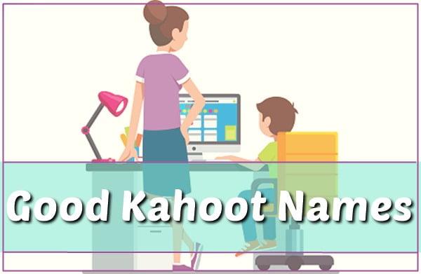 Good Kahoot Names (2020)