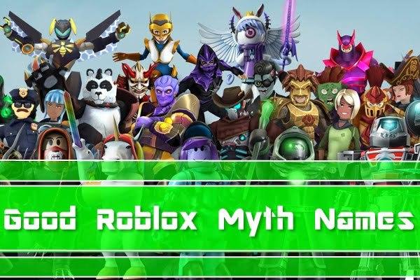 Good Roblox Myth Names (Usernames)