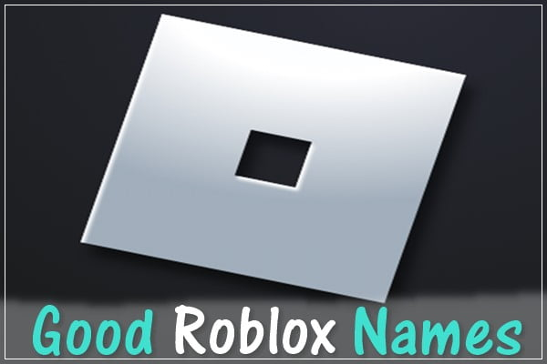 Good Roblox Usernames (2020) Names