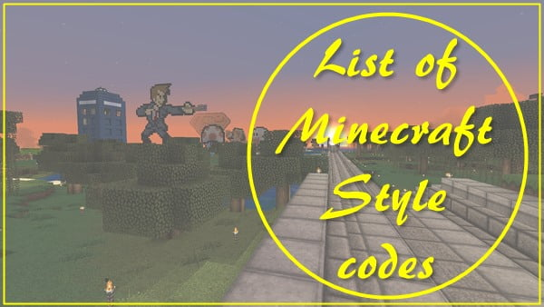 List of Minecraft Style Codes