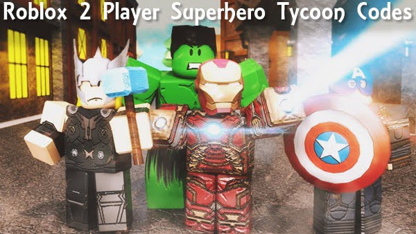 Roblox 2 Player Superhero Tycoon Codes (2020)