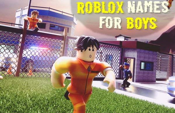 Roblox Usernames for Boys (Names) 2020
