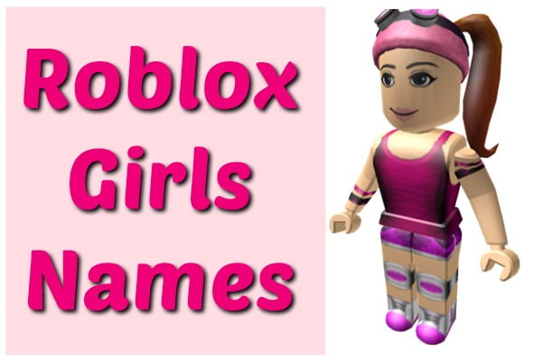 Roblox Usernames for Girls (Names) 2020