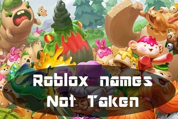 Unique Roblox Usernames 2020 (Not Taken)