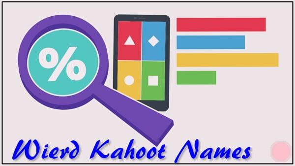 Weird Names for Kahoot