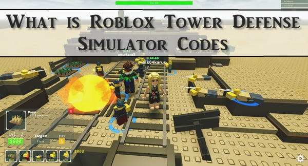 What is Roblox Tower Defense Simulator Codes?