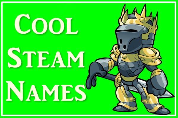 Cool steam names (2020)
