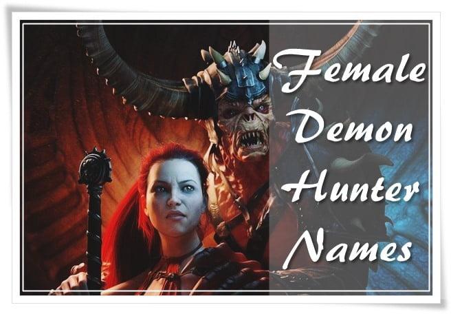 Female Demon Hunter Names