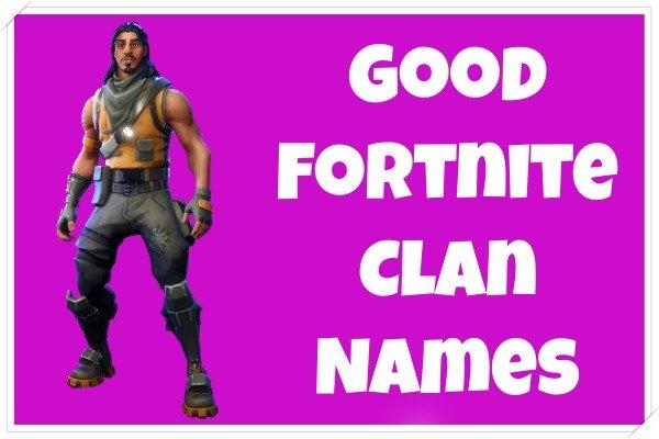 Good Fortnite clan names (2020)
