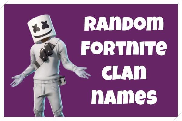 Random Fortnite Clan Names (2020)